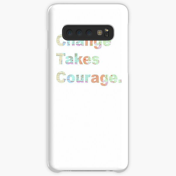 Change Takes Courage Samsung Galaxy Snap Case