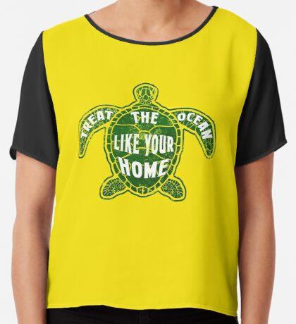 Treat the Ocean like your Home Chiffon Top