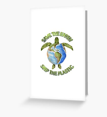 Save the Earth Skip the Plastic Greeting Card
