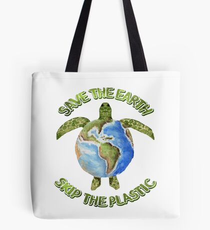 Save the Earth Skip the Plastic Tote Bag