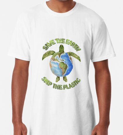 Save the Earth Skip the Plastic Long T-Shirt
