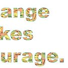 Change Takes Courage, OK by paynecodems