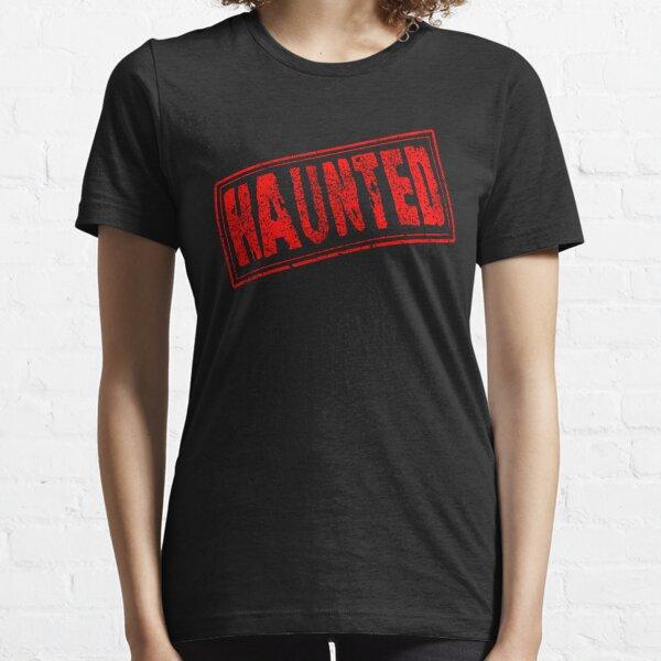 Haunted Essential T-Shirt