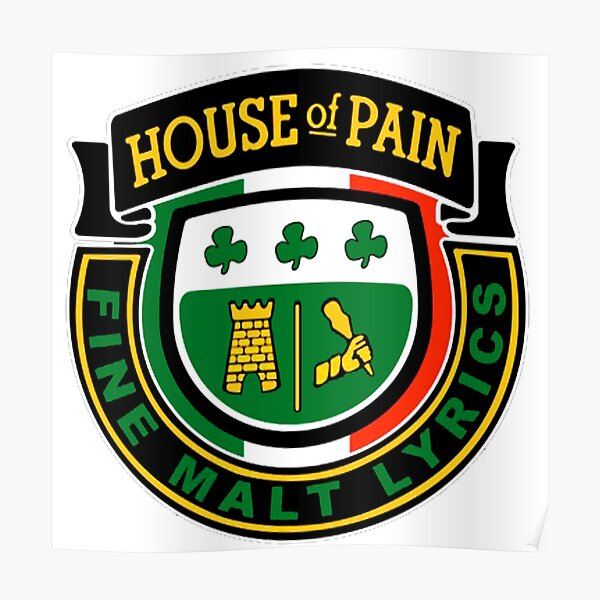 House of Pain - Fine Malt Lyrics Poster