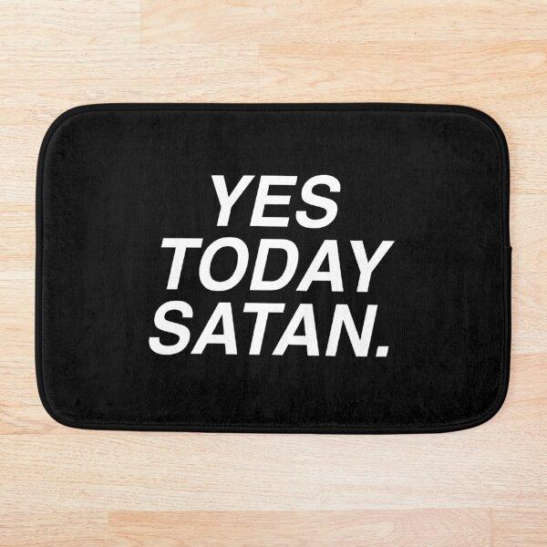 Yes Today Satan Bath Mat