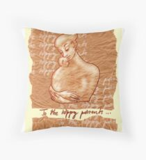 to the happy parents Throw Pillow