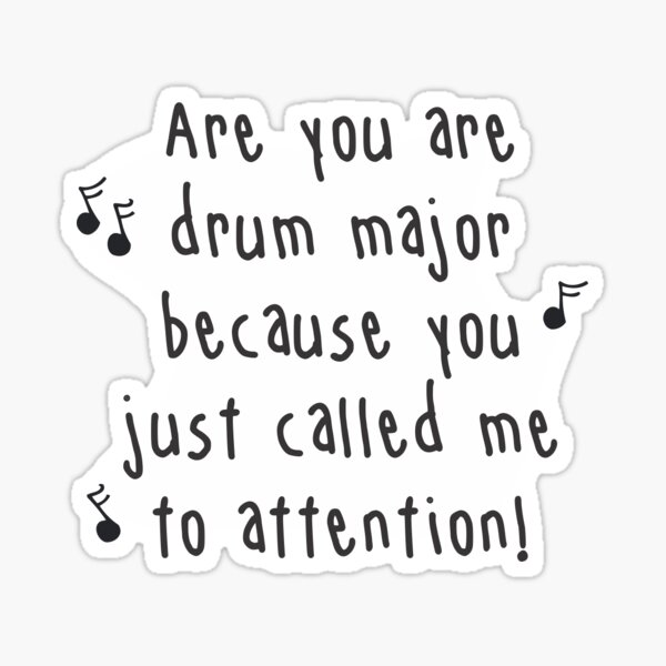 Marching Band Drum Major Pickup Line Sticker