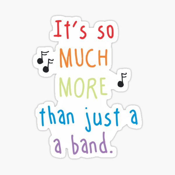 So Much More Than Just a Band Sticker