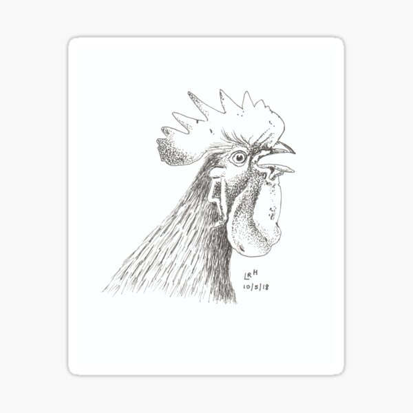 The Chicken, The Rooster, The Handsome Fellow Sticker