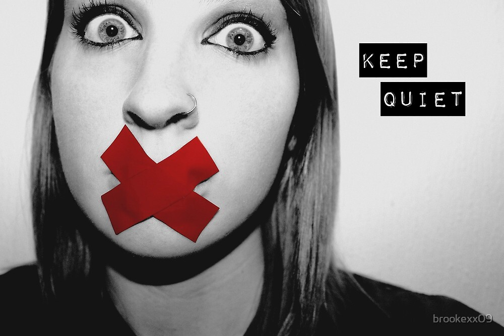Quot Keep Quiet Quot By Brookexx09 Redbubble