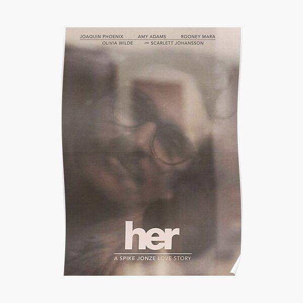 Her - A Spike Jonze Love Story  Poster