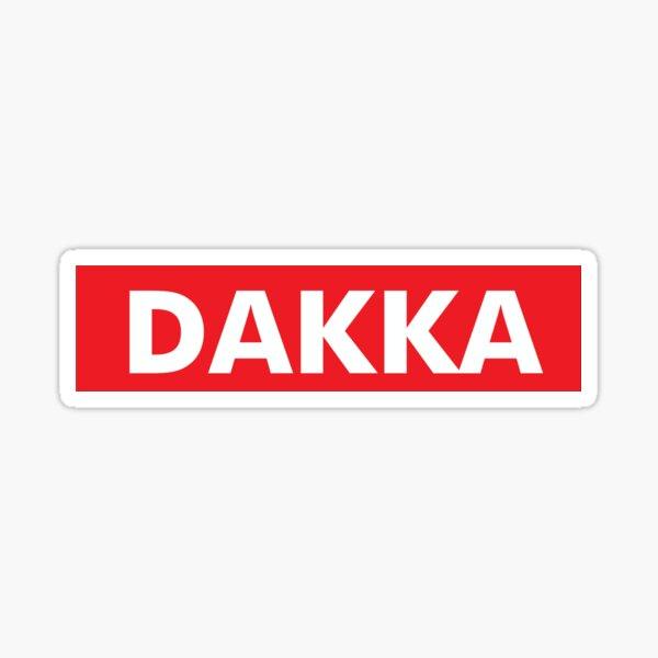 DAKKA SUPREMACY! Sticker