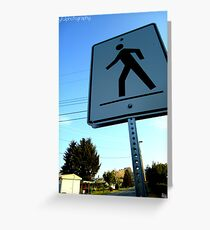 Walk This Way Greeting Card