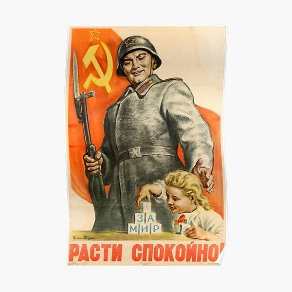 Vintage Soviet Propaganda Poster: Grow Up Peacefully! Советский пропагандистский плакат: Расти мирно! Poster