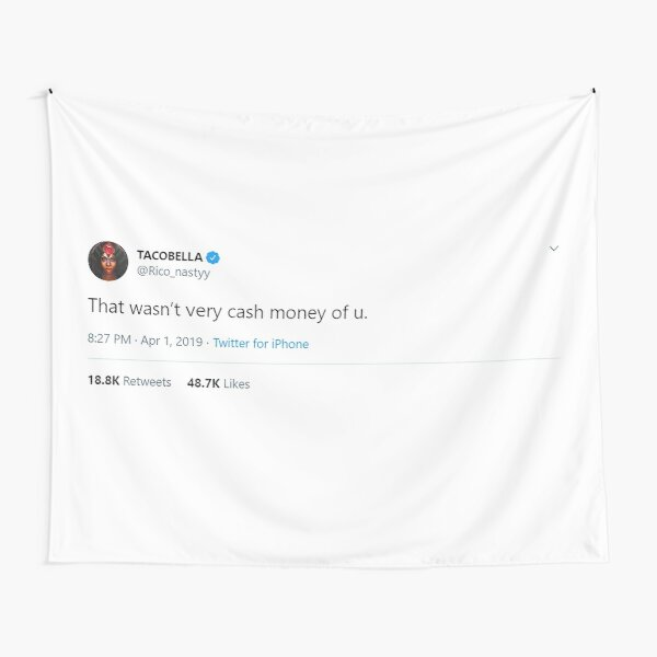 "RICO ""CASH MONEY"" TWEET Tapestry"