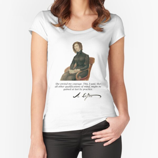 Anne Lister courage T shirt Fitted Scoop T-Shirt