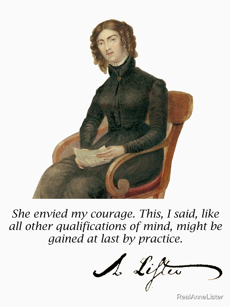 Anne Lister courage T shirt by RealAnneLister