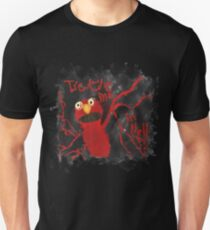 Tickle Me in Hell Unisex T-Shirt