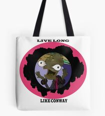 Live Long Like Conway Tote Bag