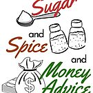 Sugar and Spice and Money Advice by AirmanMildollar