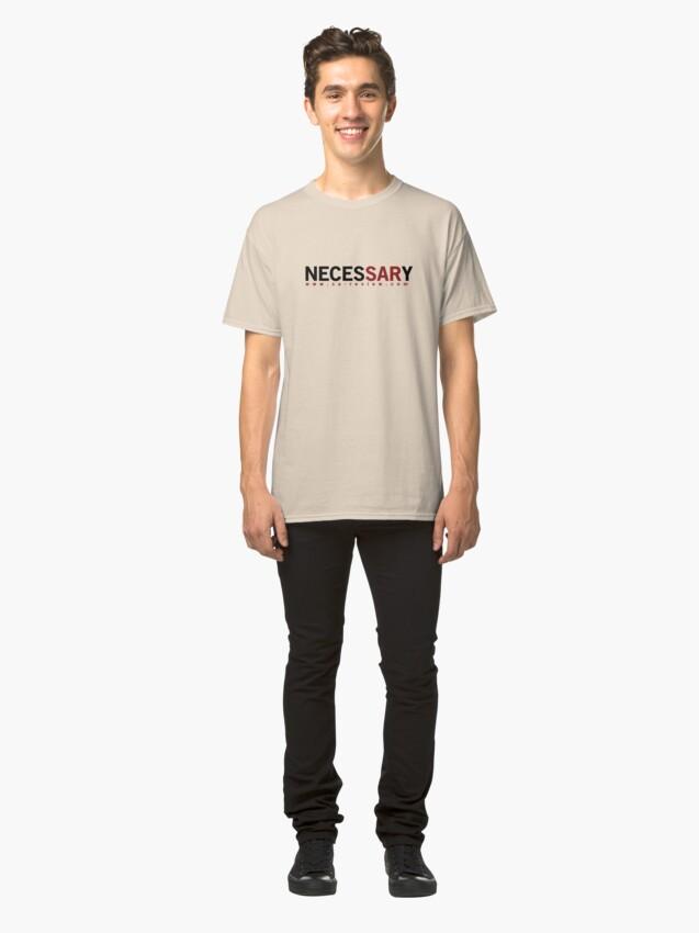 Alternate view of NECESSARY - San Antonio Review  Classic T-Shirt