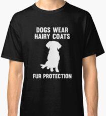 Fur Protection Classic T-Shirt