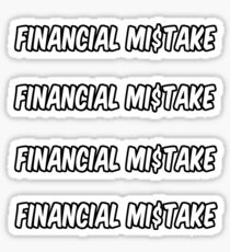 4 financial mistake stickers Sticker
