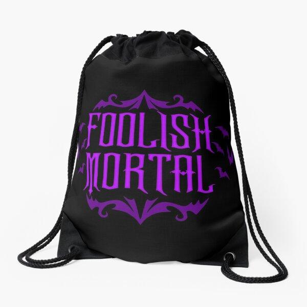 Foolish Mortal Drawstring Bag