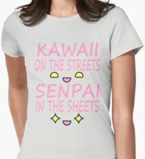 Kawaii on the streets, Senpai in the sheets Pink T-Shirt
