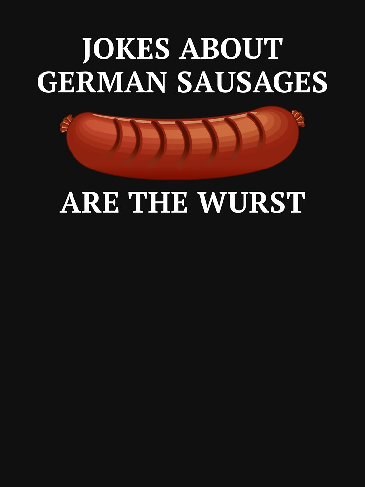 Jokes About German Sausages by AmazingVision