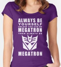 Always - Megatron Women's Fitted Scoop T-Shirt