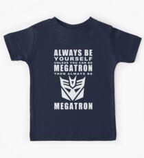Immer - Megatron Kinder T-Shirt