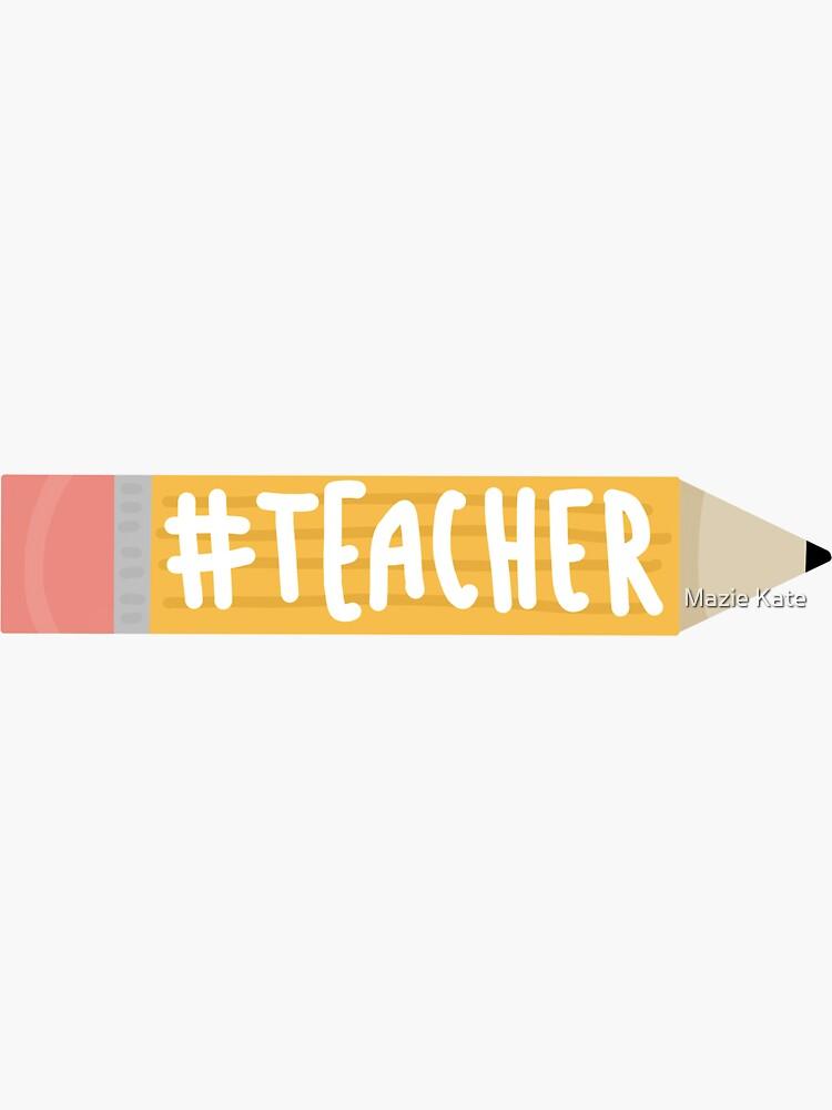 #TEACHER by a-mazie-ng