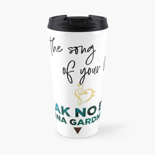 Song of Your Heart - Travel Travel Mug