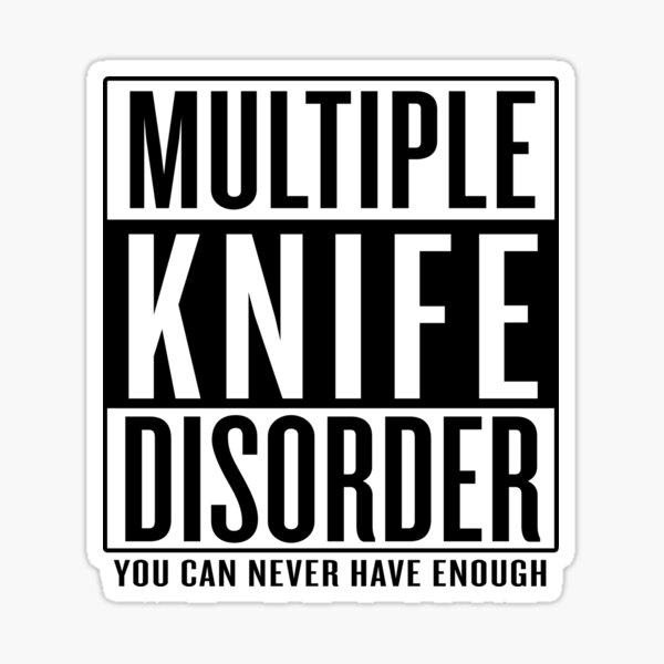 Multiple Knife Disorder Sticker