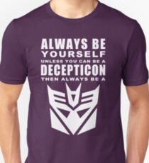 Always - Decepticon Unisex T-Shirt