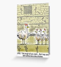 The Big Chicken - head of the chicken coop. Greeting Card