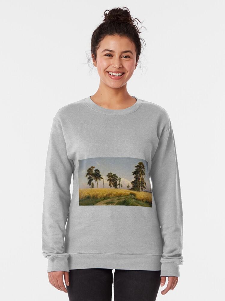 """Alternate view of """" Раздолье, простор, угодье, рожь, Божья благодать, русское богатство. """" —И. И. Шишкин, Надпись на эскизе к картине. #IvanShishkin  Pullover Sweatshirt"""