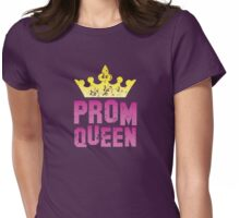 PROM queen with crown distressed version Womens Fitted T-Shirt