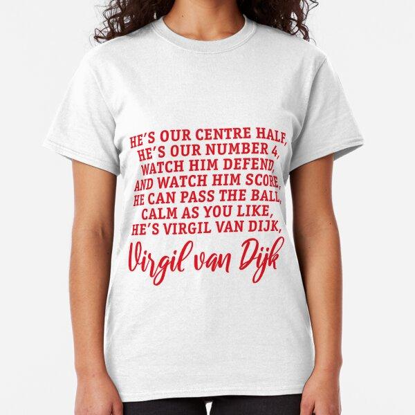 He's Virgil van Dijk Song Classic T-Shirt