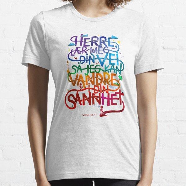 Herre lær meg din vei Essential T-Shirt