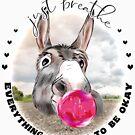 Just Breath Donkey Bubblegum  by IconicTee