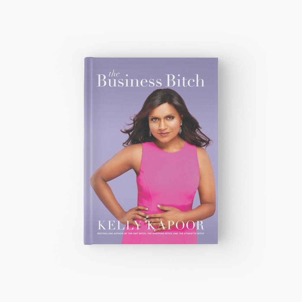 """Kelly Kapoor's """"The Business Bitch"""" Hardcover Journal"""