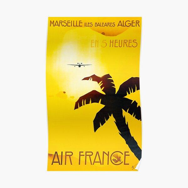 Marseille Iles Baleares Alger En 5 Heures - Affiche Vintage Air France Travel Poster