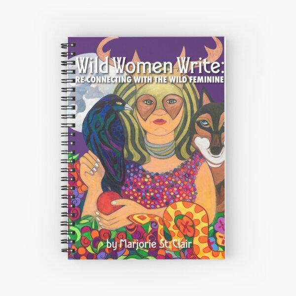 Wild Women Write Spiral Notebook