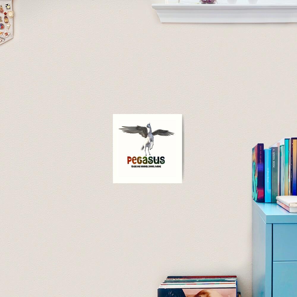 Pegasus - Take me under your wing Art Print