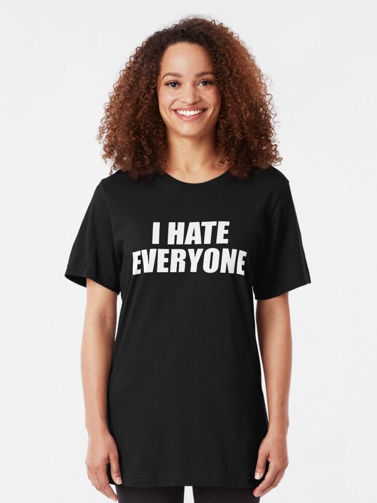 Vista alternativa de Camiseta ajustada Odio a todo el mundo