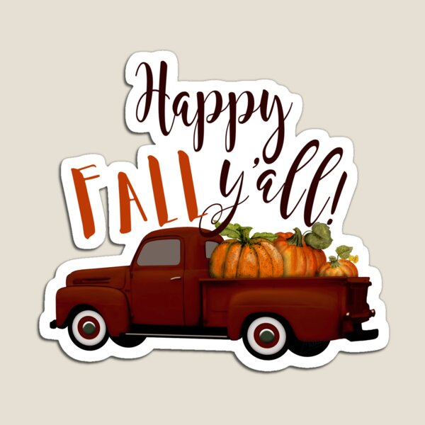 Happy Fall Y'all! Vintage Truck with Pumpkins Magnet