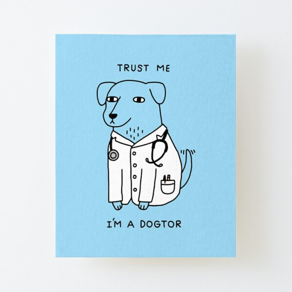 Dogtor Canvas Mounted Print