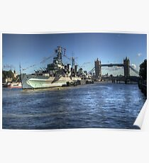 HMS Belfast and Tower Bridge 2 Poster
